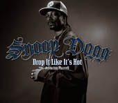 Snoop Dogg & Pharrell Williams - Drop It Like It's Hot (Explicit) artwork